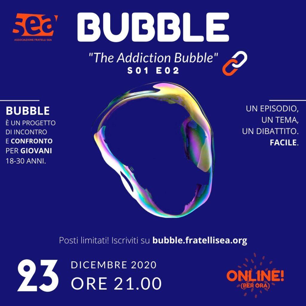 Bubble S01E02 – The Addiction Bubble